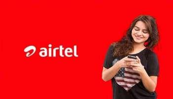 Big News for Airtel Users: 2 ജിബി ഡാറ്റ, പരിധിയില്ലാത്ത കോളിംഗ് വെറും 7 രൂപയ്ക്ക്