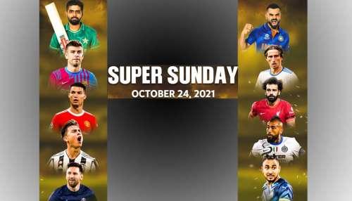 Super Sunday : ക്രിക്കറ്റ് പ്രേമികൾക്ക് India vs Pakistan, ഫുട്ബോൾ ആരാധകർക്ക് El-Classico, Manchester United vs Liverpool, കായികപ്രേമികൾ ആകെ കൺഫ്രൂഷനിലാണ്